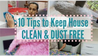 10 Tips for Clean and Dust free Home | Habits and Routines to keep house clean